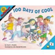 100 Days of Cool by Stuart J. Murphy