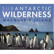 Subantarctic Wilderness by Aleks Terauds