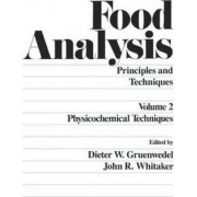 Food Analysis: Vol.4 by Dieter W. Gruenwedel