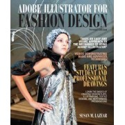 Adobe Illustrator for Fashion Design by Susan Lazear