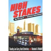 High Stakes by Timothy J Curry
