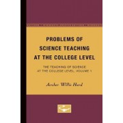Problems of Science Teaching at the College Level by Archer Hurd