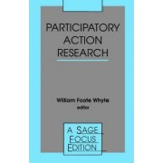Participatory Action Research by William Foote Whyte