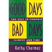 Good Days, Bad Days by Kathy Charmaz