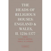 The Heads of Religious Houses: 2 by David M. Smith