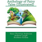 Anthology of Fairy Tales (Illustrated) by Hans Christian Andersen