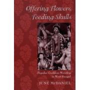 Offering Flowers, Feeding Skulls by June McDaniel