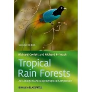 Tropical Rain Forests by Richard T. Corlett