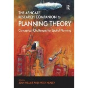 The Ashgate Research Companion to Planning Theory by Prof. Patsy Healey