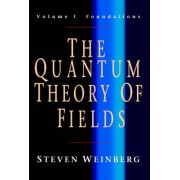 The Quantum Theory of Fields 3 Volume Paperback Set: v. 1-3 by Steven Weinberg