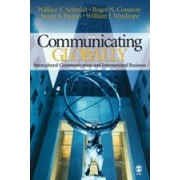 Communicating Globally by Wallace V. Schmidt