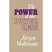 The Power of the Powerless by J