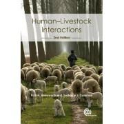 Human-livestock Interactions by Paul H. Hemsworth
