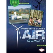Protecting Earth's Air Quality by Valerie Rapp