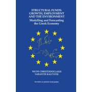 Structural Funds - Growth, Employment and the Environment by Nicos Christodoulakis