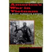 America's War in Vietnam by Larry H. Addington