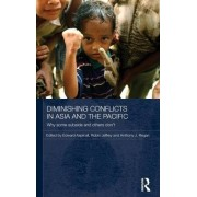 Diminishing Conflicts in Asia and the Pacific by Robin Jeffrey