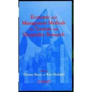 Economic and Management Methods for Tourism and Hospitality Research by Tom Baum