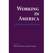 Working in America by Robert Sessions