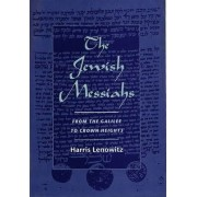 The Jewish Messiahs by Harris Lenowitz