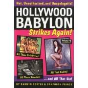 Hollywood Babylon Strikes Again: Volume 2 by Darwin Porter