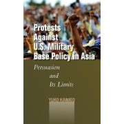 Protests Against U.S. Military Base Policy in Asia by Yuko Kawato