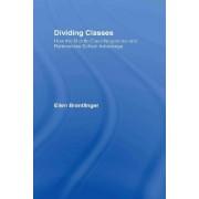 Dividing Classes by Ellen A. Brantlinger