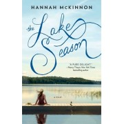 The Lake Season: A Novel by Hannah Mckinnon