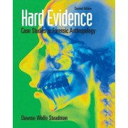 Hard Evidence by Dawnie Wolfe Steadman