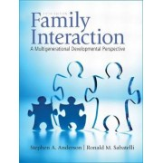 Family Interaction by Stephen A. Anderson