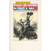 Images of Women in Peace & War by MacDonald