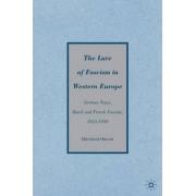 Lure of Fascism in Western Europe 2009 by Dietrich Orlow
