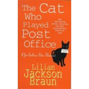 The Cat Who Played Post Office (the Cat Who... Mysteries, Book 6) by Lilian Jackson Braun