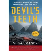 Devil's Teeth by Susan Casey