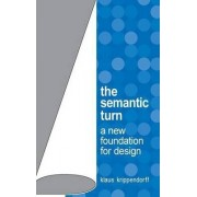 The Semantic Turn by Klaus Krippendorff