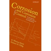 Corrosion and Corrosion Control by R. Winston Revie