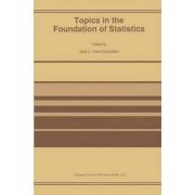 Topics in the Foundation of Statistics by Bas C.Van Fraassen