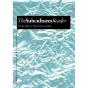 The Subcultures Reader by Ken Gelder