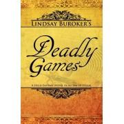 Deadly Games by Lindsay Buroker