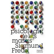 Psicologia de las masas / Psychology of the Masses by Sigmund Freud
