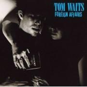 Tom Waits - Foreign Affairs (0075596061827) (1 CD)