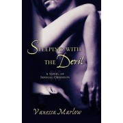 Sleeping with the Devil by Marlow Vanessa