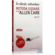 In sfarsit nefumator. Metoda usoara a lui Allen Carr - Allen Carr
