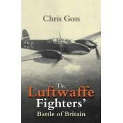 Luftwaffe Fighters Battle of Britain by Chris Goss