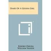 Diary of a Geisha Girl by Kimiko Omura
