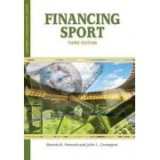 Financing Sport by Dennis R. Howard