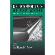 Economics at the Wheel by Richard C. Porter