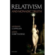 Relativism and Monadic Truth by Herman Cappelen