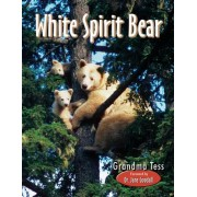White Spirit Bear by Grandma Tess