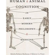Human and Animal Cognition in Early Modern Philosophy and Medicine by Stefanie Buchenau